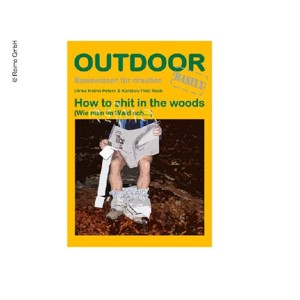 "OUTDOOR Manual ""How to shit in the woods"""