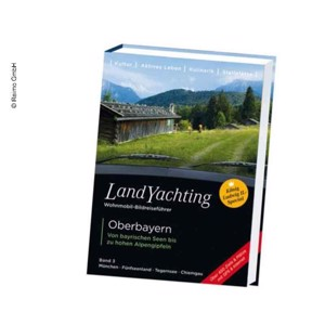 LandYachting Oberbayern - from Bavarian lakes to Alpine peaks